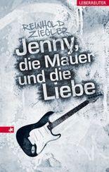 Jenny, die Mauer und die Liebe