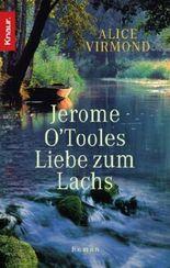 Jerome O'Tooles Liebe zum Lachs
