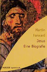 Jesus, Eine Biografie