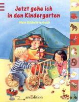 Jetzt gehe ich in den Kindergarten