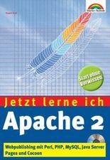 Jetzt lerne ich Apache 2, m. CD-ROM