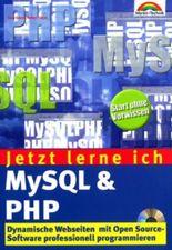 Jetzt lerne ich MySQL & PHP . Dynamische Webseiten mit Open Source-Software programmieren