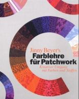 Jinny Beyer's Farblehre für Patchwork