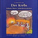 Johann Mayrs Satierkreiszeichen, Der Krebs