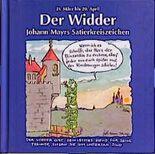 Johann Mayrs Satierkreiszeichen, Der Widder