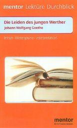 Johann Wolfgang Goethe 'Die Leiden des jungen Werther': Goethe: Die Leiden DES Jungen Werther