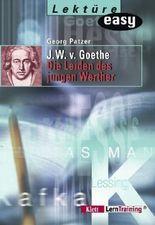 """Johann Wolfgang von Goethe """"Die Leiden des jungen Werther"""""""