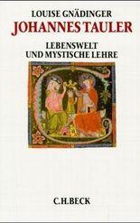Johannes Tauler. Lebenswelt und mystische Lehre