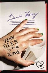 John Dies @ the End