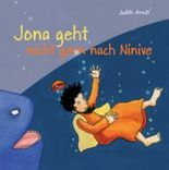 Jona geht nicht gern nach Ninive