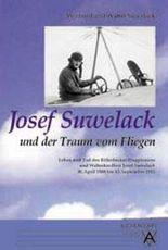 Josef Suwelack - Ein Flieger aus Westfalen