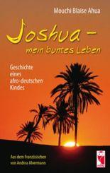 Joshua - mein buntes Leben