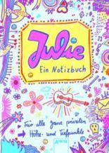 Julie. Ein Notizbuch