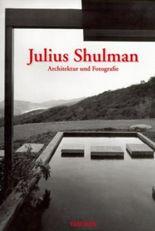 Julius Shulman, Architektur und Fotografie