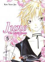 June, The Little Queen. Bd.5