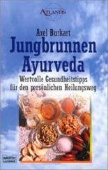 Jungbrunnen Ayurveda