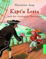 Käpt'n Lotta und der vieräugige Herrmann