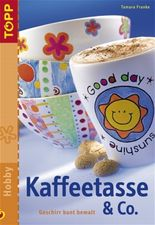 Kaffeetasse & Co