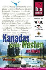 Kanadas großer Westen mit Alaska (Reise Know-How)