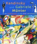 Kandinsky und Gabriele Münter