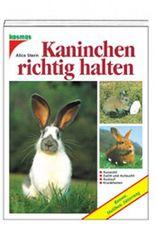 Kaninchen richtig halten