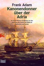 Kanonendonner über der Adria