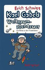 Karl Gabels Weltraumabenteuer