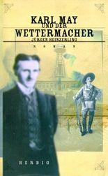 Karl May und der Wettermacher