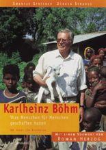 Karlheinz Böhm, Was Menschen für Menschen geschaffen haben