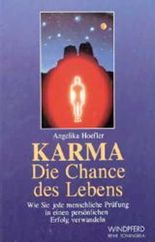 Karma, die Chance des Lebens