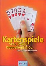 Kartenspiele. Skat, Poker, Doppelkopf und Co.