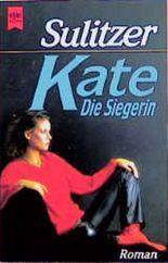 Kate: Die Siegerin