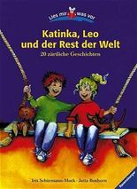 Katinka, Leo und der Rest der Welt