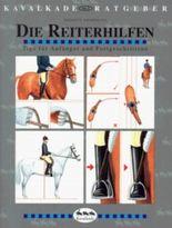 Kavalkade-Ratgeber, Nr.1, Die Reiterhilfen