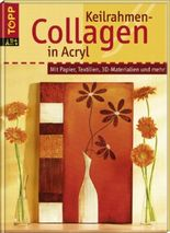 Keilrahmen-Collagen in Acryl