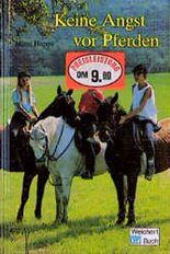 Keine Angst vor Pferden