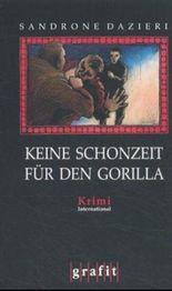 Keine Schonzeit für den Gorilla