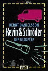 Kevin & Schröder, Die Diskette