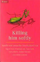 Killing him softly