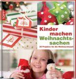 Kinder machen Weihnachtssachen