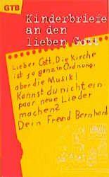 Kinderbriefe an den lieben Gott