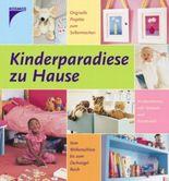 Kinderparadiese zu Hause