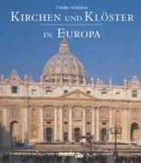 Kirchen und Klöster in Europa