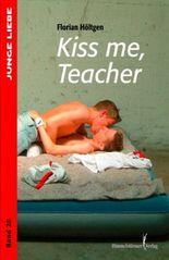 Kiss me, teacher