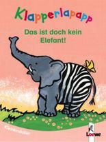 Klapperlapapp - Das ist doch kein Elefant!