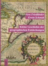 Kleine Geschichte der geographischen Entdeckungen