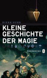 Kleine Geschichte der Magie