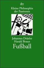 Kleine Philosophie der Passionen, Fußball