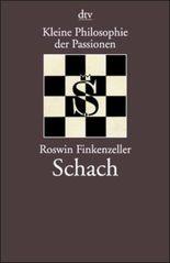 Kleine Philosophie der Passionen, Schach