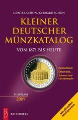 Kleiner deutscher Münzkatalog von 1871 bis heute 2009